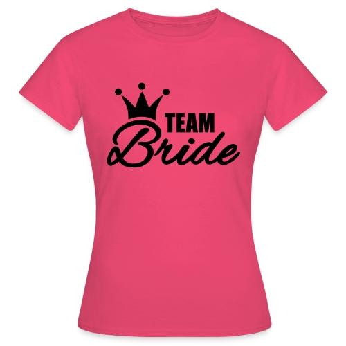 Team Bride Vrijgezellenfeest - Vrouwen T-shirt