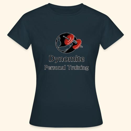 Dynomite Personal Training - Women's T-Shirt