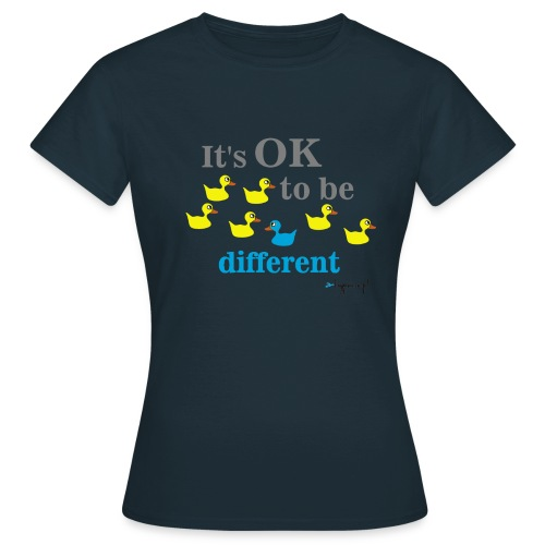 It's OK to be different - Koszulka damska
