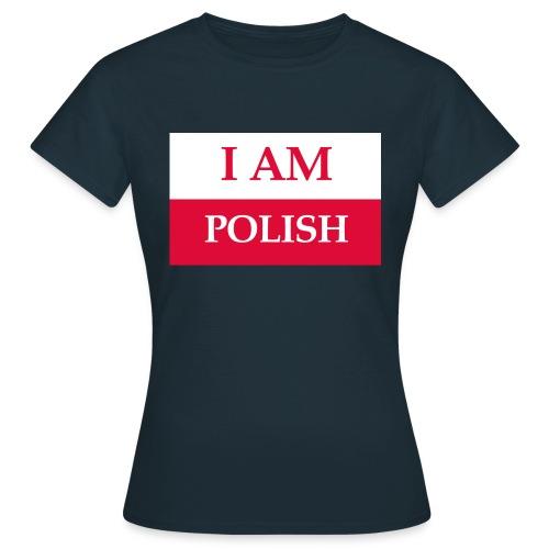 I am polish - Koszulka damska