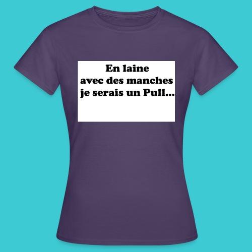 t-shirt humour - T-shirt Femme