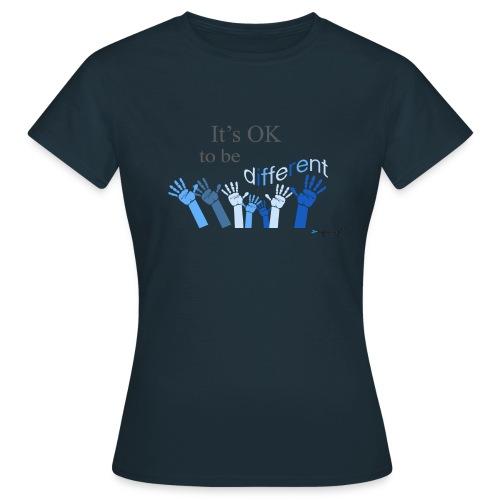 Its OK to be different - Koszulka damska