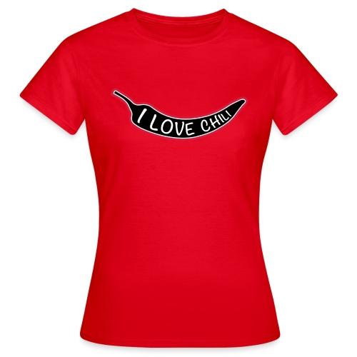 I love chili - Naisten t-paita