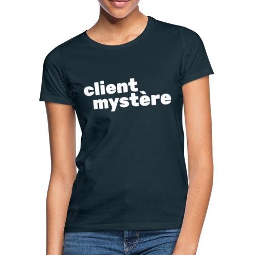 Client Mystère 02 - T-shirt Femme