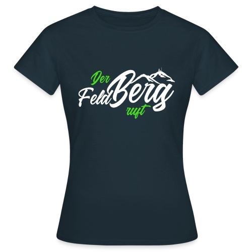Der FeldBerg ruft grün / weiß - Frauen T-Shirt