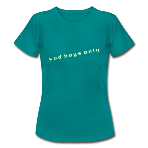 only_sad - Women's T-Shirt