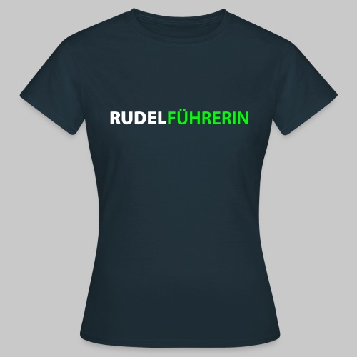Rudelführerin - Frauen T-Shirt
