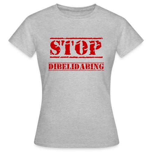 STOP Dibelidabing (bordeaux) - T-shirt Femme