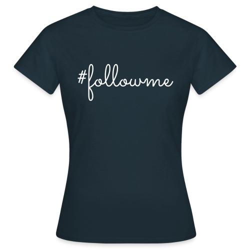 followme - Vrouwen T-shirt