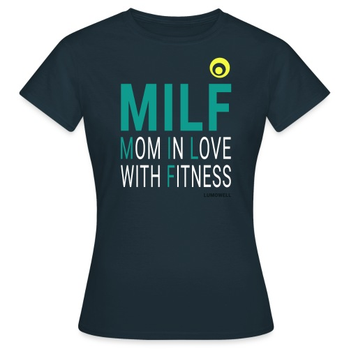 MILF Mom in love with fit - Maglietta da donna