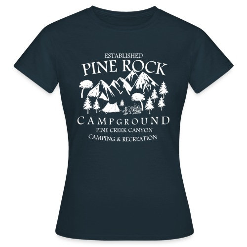 Pine Rock Campground - Frauen T-Shirt