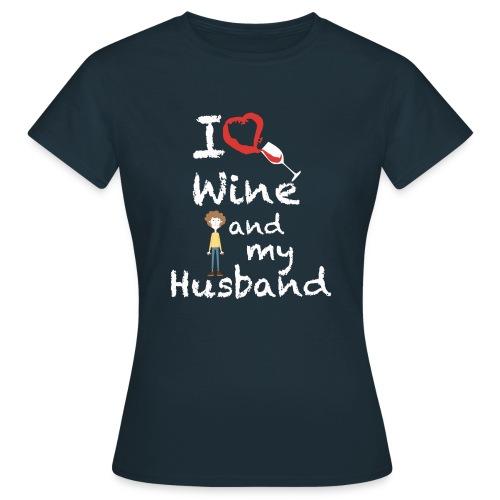 I love Red wine & my Husband Couples Pairs Wedding - Maglietta da donna