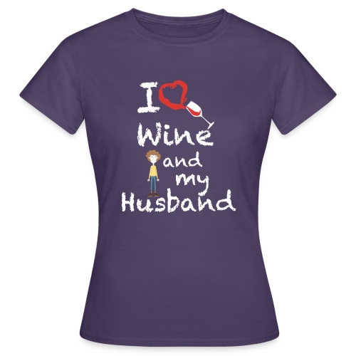 I love Red wine & my Husband Couples Pairs Wedding - Maglietta da donna