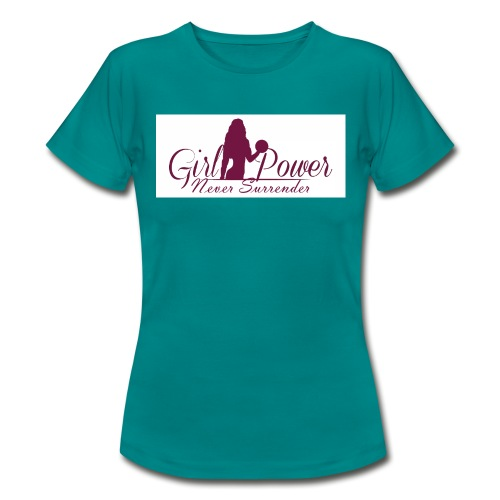 GIRL POWER NEVER SURRENDER - Camiseta mujer