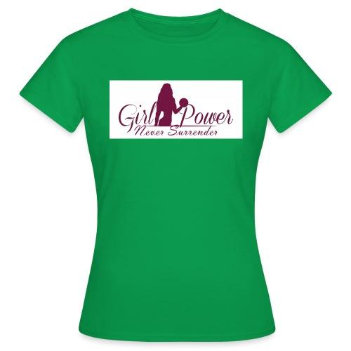 GIRL POWER NEVER SURRENDER - Camiseta mujer
