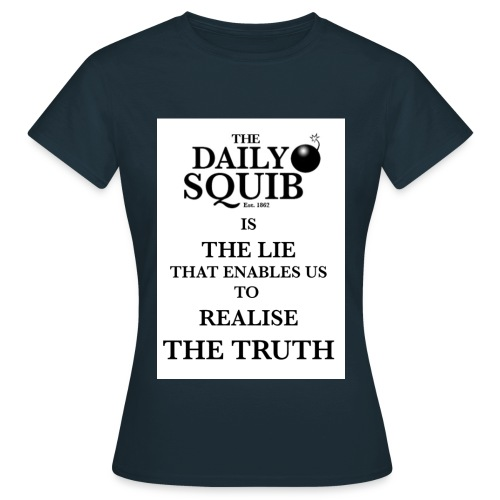 dialysquiblietruthtshirtb - Women's T-Shirt