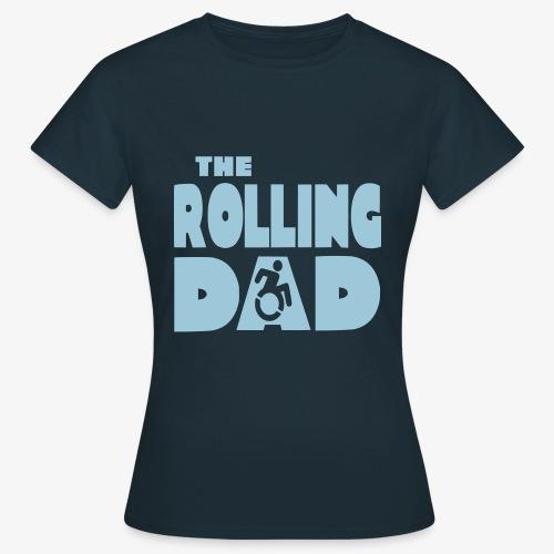 > De rollende papa in een rolstoel - Vrouwen T-shirt