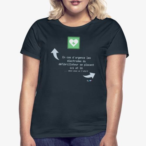 Défibrillateur - T-shirt Femme