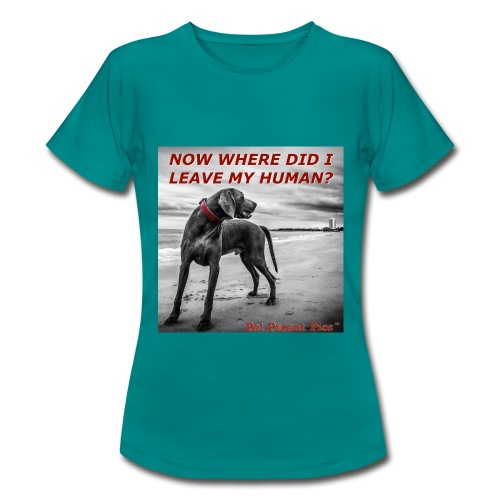 Where's My Human - Women's T-Shirt
