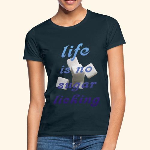 Zuckerschlecken - Frauen T-Shirt