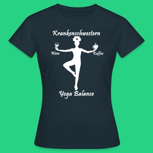 Krankenschwestern Yoga - Frauen T-Shirt