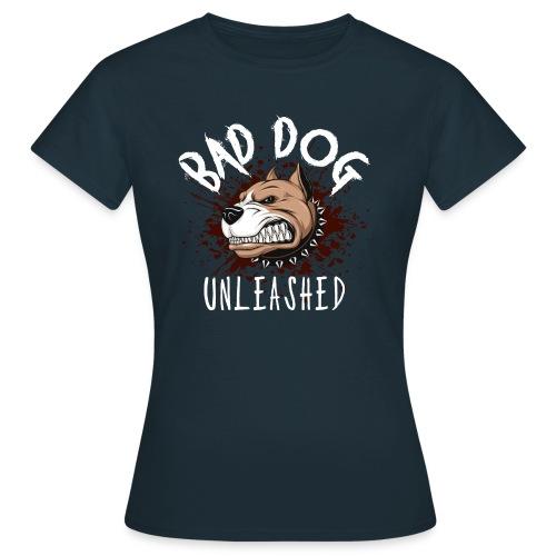 Bad Dog Unleashed - T-shirt dam