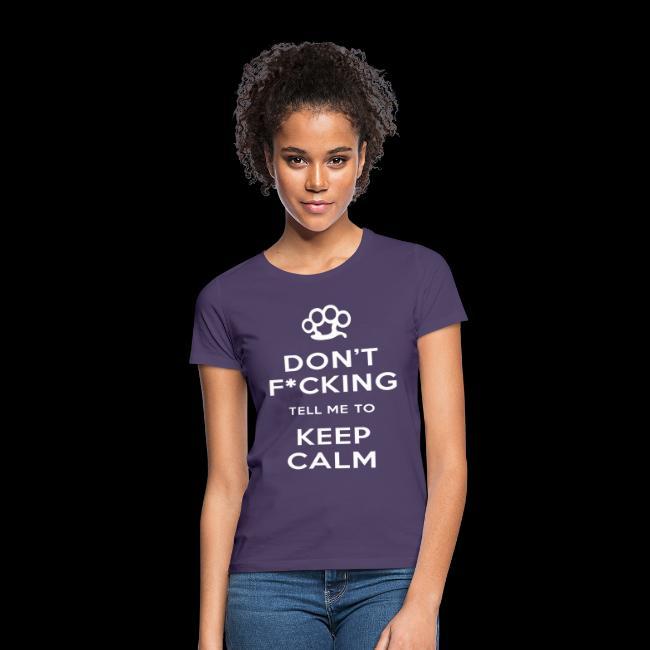 Don t Keep Calm White