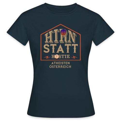 Hirn statt Hostie - Frauen T-Shirt