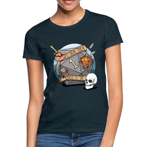 Devine je meurs - Donjons et dragons du MDN D & D - T-shirt Femme