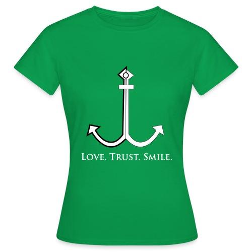 Love Trust Smile - Frauen T-Shirt