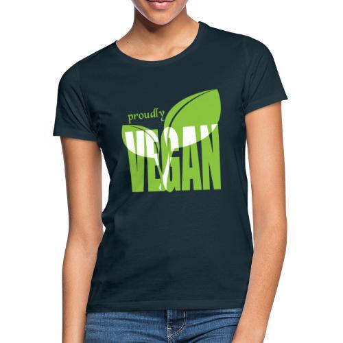 proudly vegan - Frauen T-Shirt