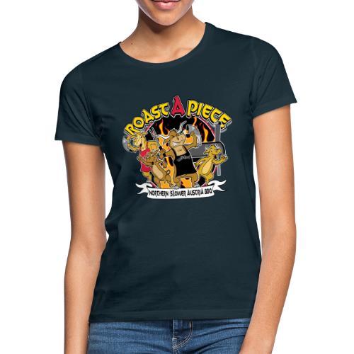 Roast a Piece Streetwear - Frauen T-Shirt