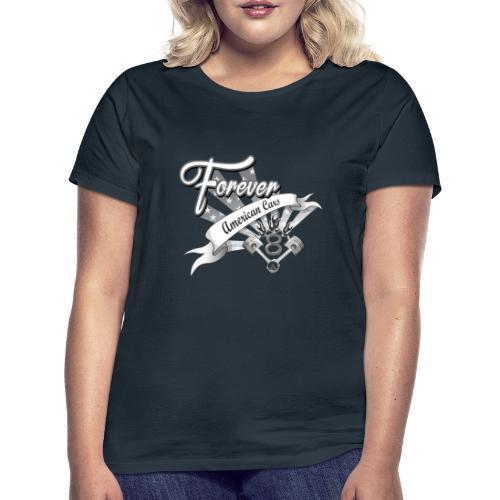 Forever American Cars - T-shirt dam