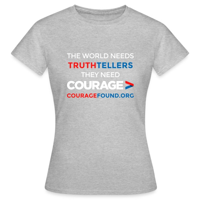 Truthtellers Need Courage
