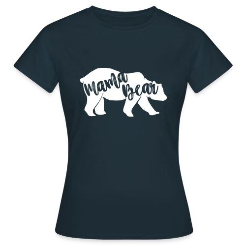 Mama Bear - für Eltern-Baby-Partnerlook - Frauen T-Shirt