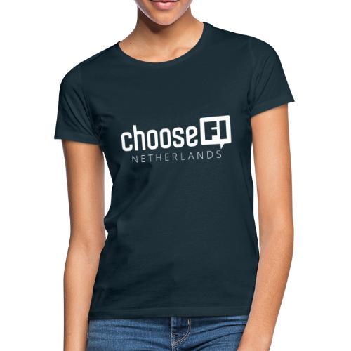 ChooseFI Netherlands - Vrouwen T-shirt