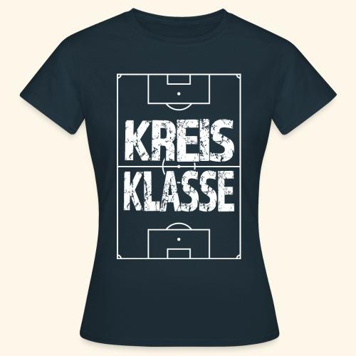 KREISKLASSE im Fußballfeld - Frauen T-Shirt