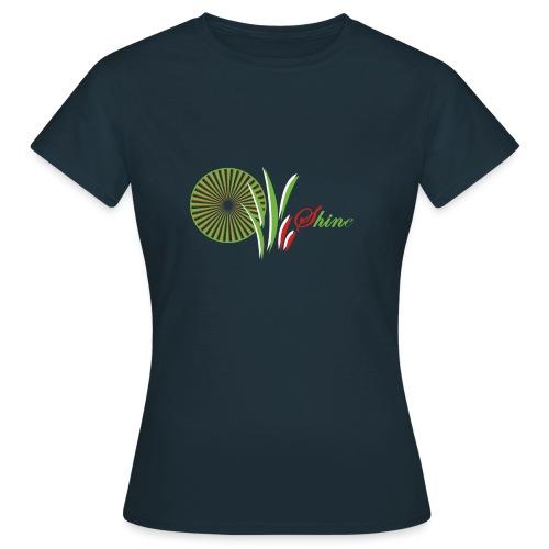 Scheine - Shine - Frauen T-Shirt