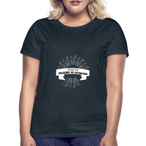 Peligro de extinción - Camiseta mujer