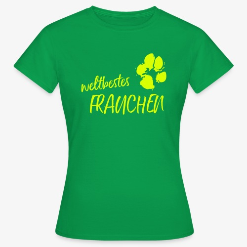 weltbestes Frauchen Pfote Hund - Frauen T-Shirt