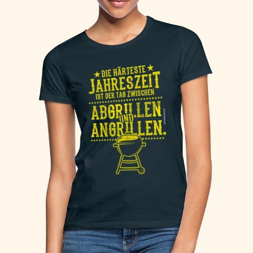 Grill-T-Shirt Grillsaison Abgrillen Angrillen - Frauen T-Shirt