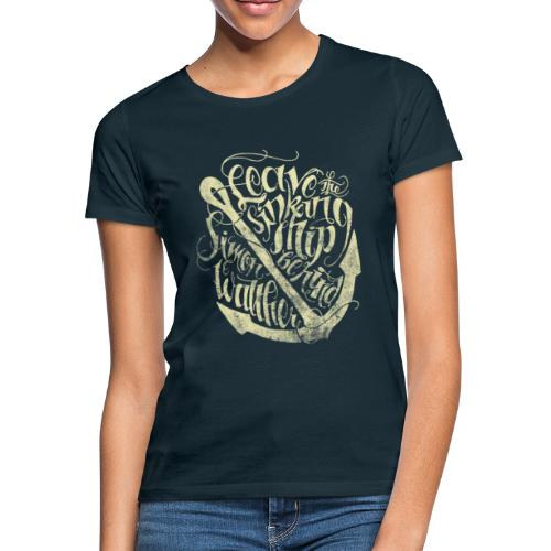 Simon Walther - Leave The Sinking Ship Behind - Women's T-Shirt