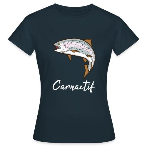 Truite Carnactif - T-shirt Femme