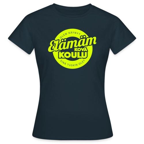 Elamankoulu - Naisten t-paita
