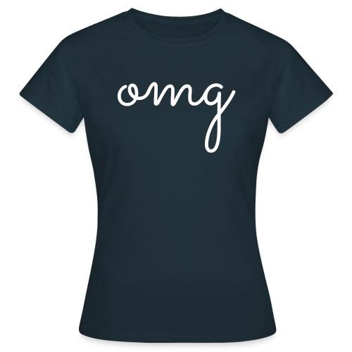 omg - Vrouwen T-shirt