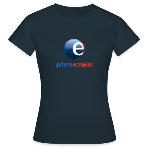 Povre emploi - T-shirt Femme