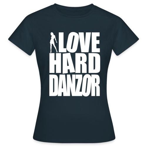I Love Harddanzor - Frauen T-Shirt
