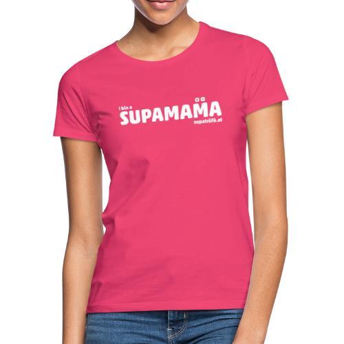 i bin supamama - Frauen T-Shirt