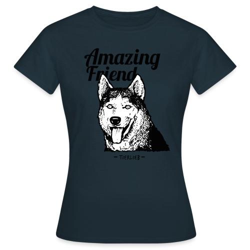 Amazing Friend - Frauen T-Shirt