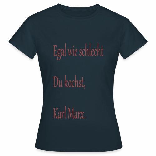 Kochkunst Shirt - Frauen T-Shirt